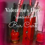 Valentine's Day Bar Cart Decor