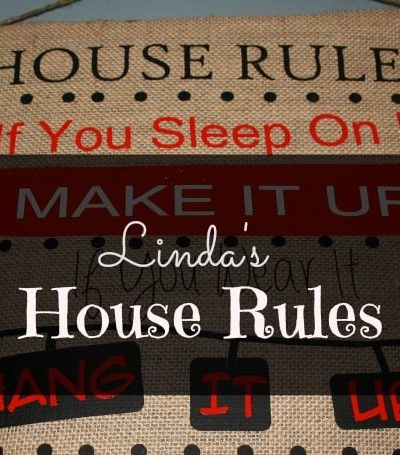 Linda's House Rules