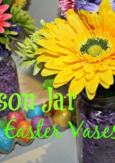 Mason Jar Easter Vase