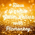 create glitter letters with picmonkey