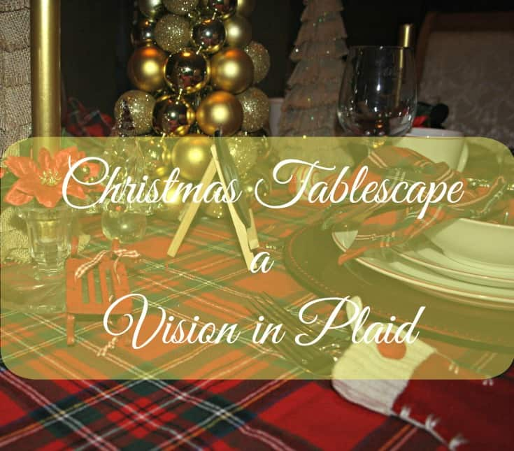 Christmas Tablescapes in plaid