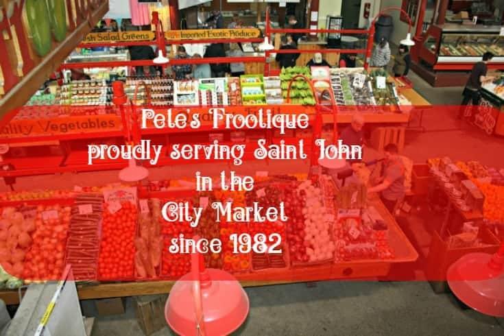 Pete's Frootique in Saint John