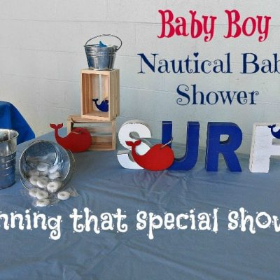 The Shower Series-Planning a Baby Shower- Nautical Theme with a Twist