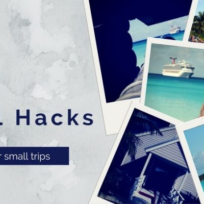 10 Best Travel  Hacks