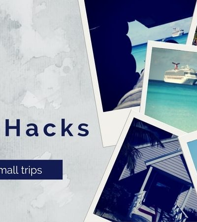 10 Best Travel Hacks