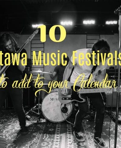 10 Music Festivals in Ottawa you Should not Miss