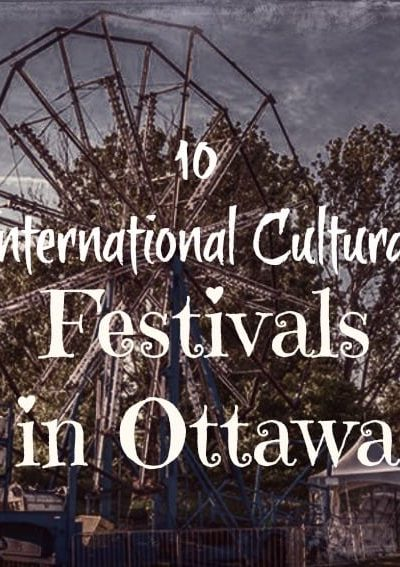 10 Must see Cultural Festivals in Ottawa