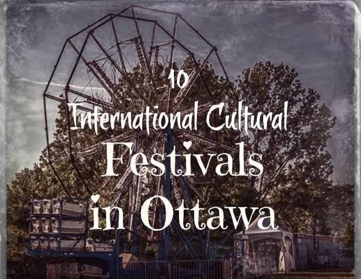 Cultural Festivals in Ottawa