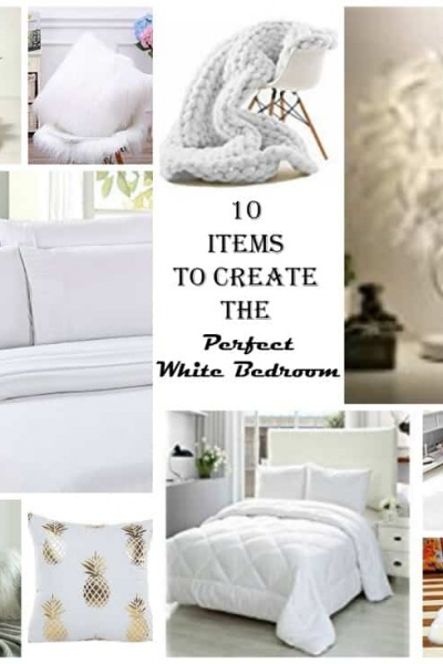10 Items To Create a White Bedroom or Farmhouse Bedroom