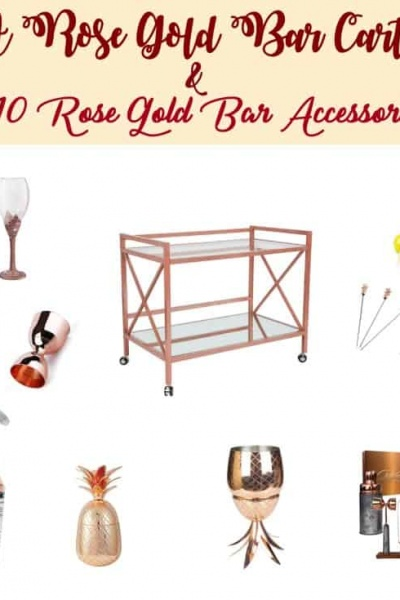 A Rose Gold Bar Cart and 10 Must Have Accessories