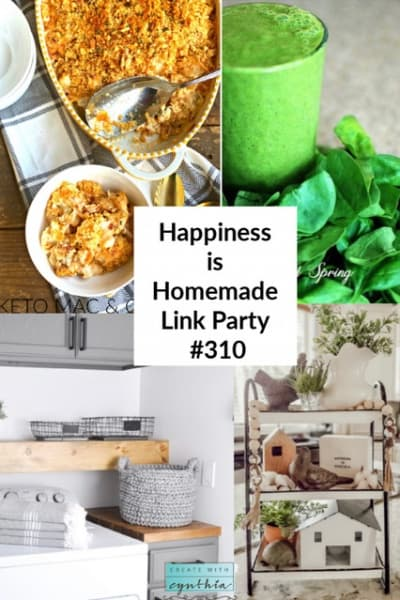 Happiness is Homemade, Link Party #310