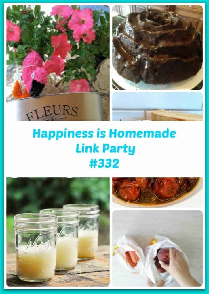 Happiness Is Homemade Link Party #332