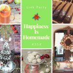 Happiness Is Homemade Link Party #354