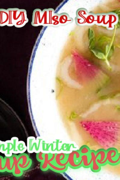 Delicious DIY Miso Soup