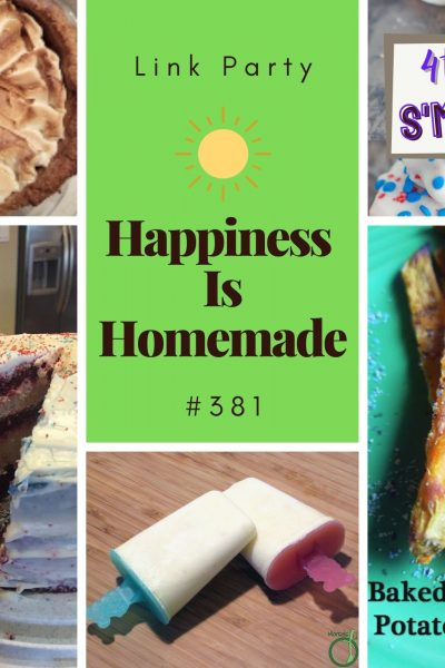 Happiness Is Homemade Link Party #381