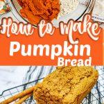 how to make pumpkin bread pin